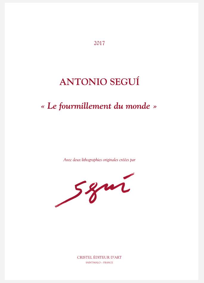 Antonio Seguí, portfolio Le fourmillement du monde